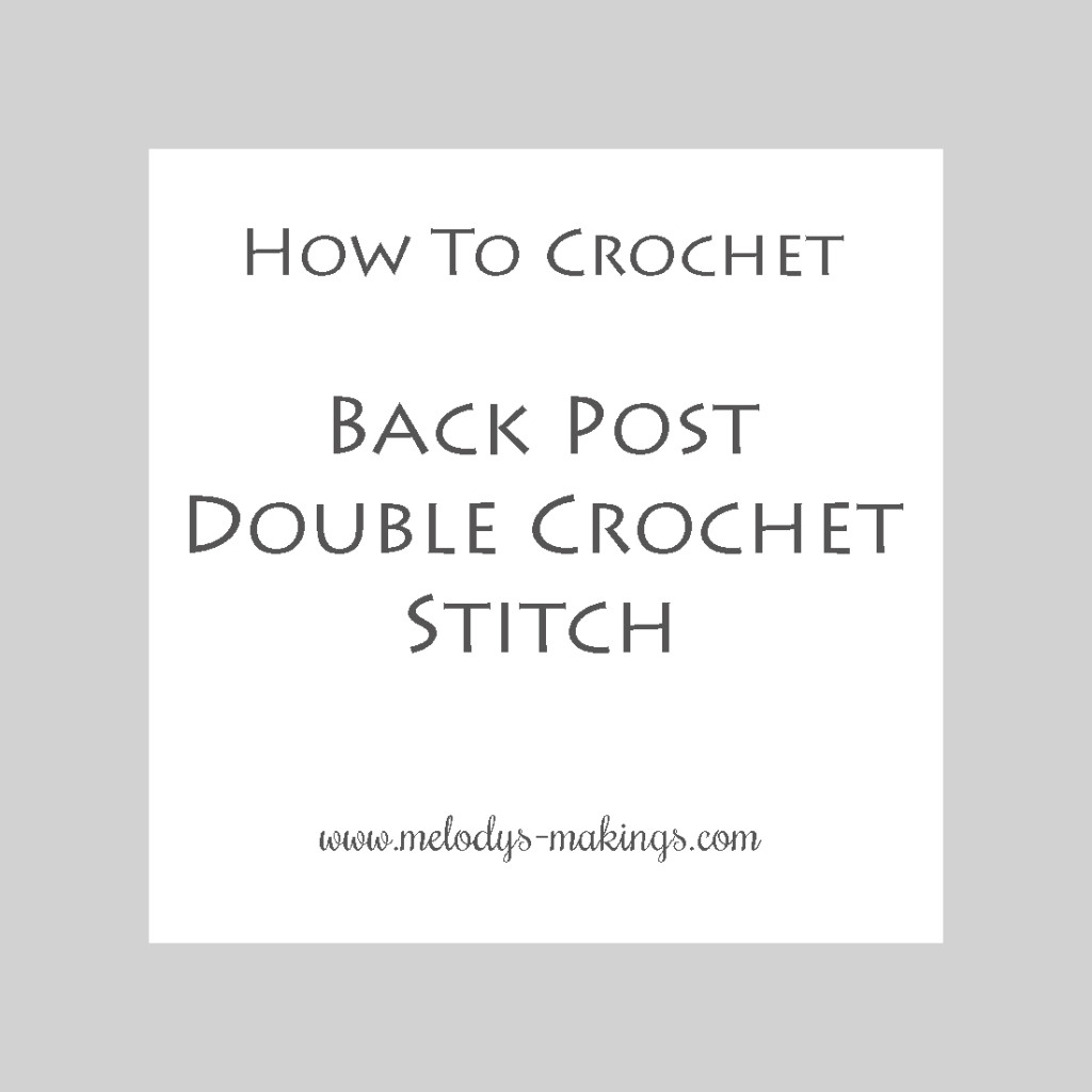 Back Post Double Crochet