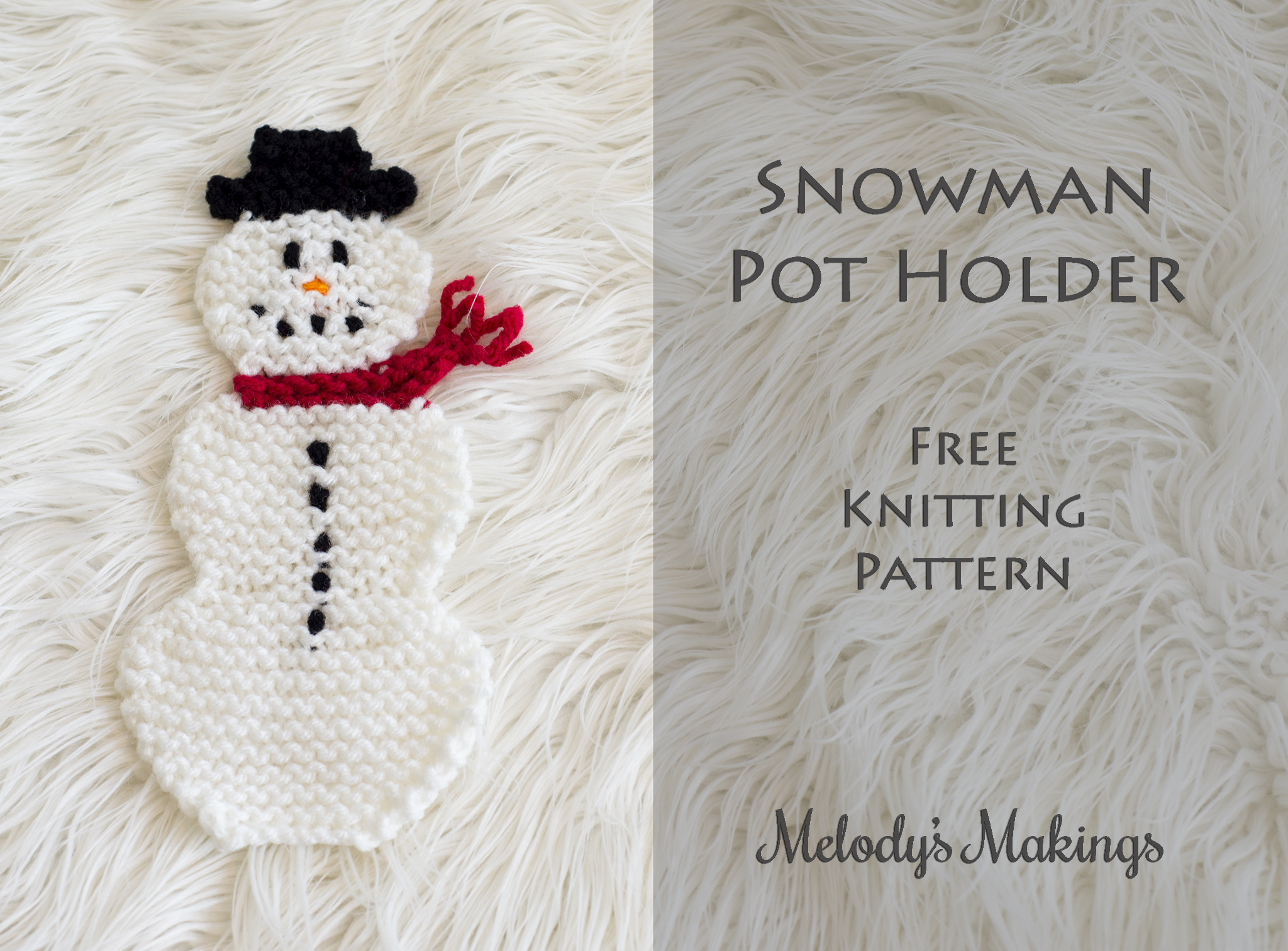 Snowman Pot Holder Free Pattern! (Knit & Crochet) Melodys Makings