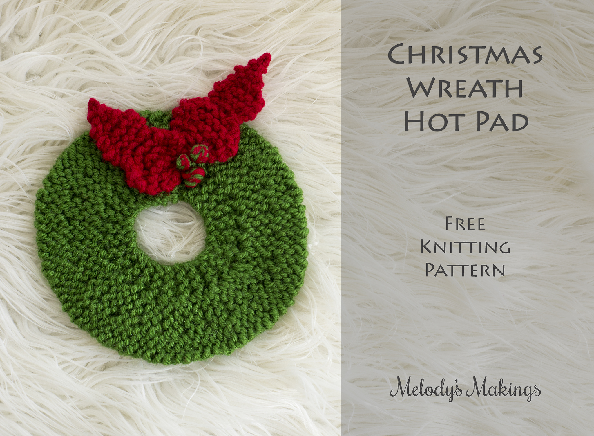 Christmas Wreath Hot Pad ~ Free Pattern (Knit & Crochet!) | Melody\'s ...