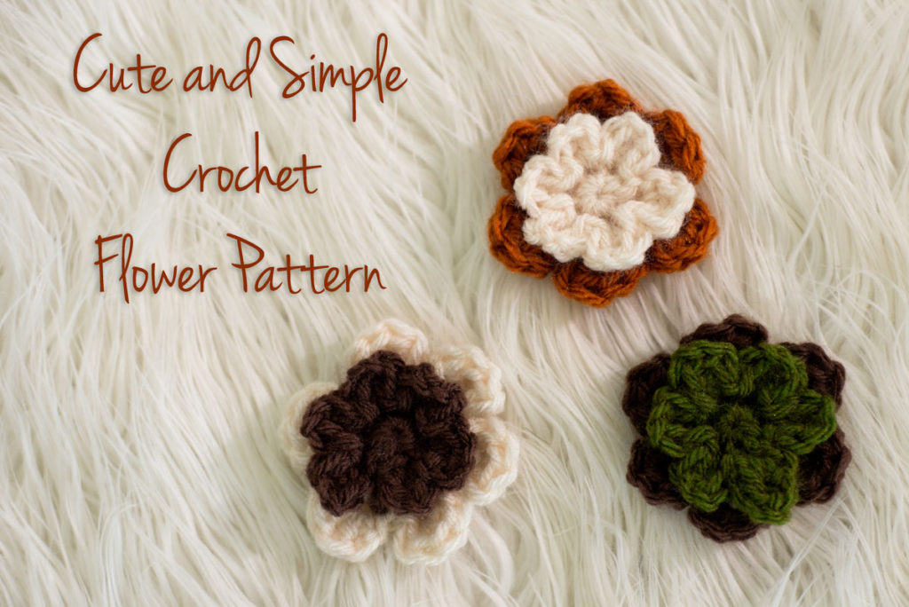 Cute And Simple Crochet Flower Pattern Melodys Makings
